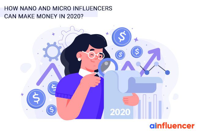 Nano and Micro Influencers Can Make Money