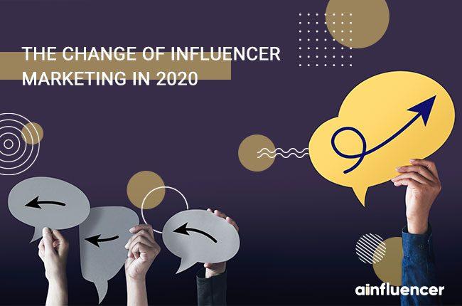 Change of Influencer Marketing