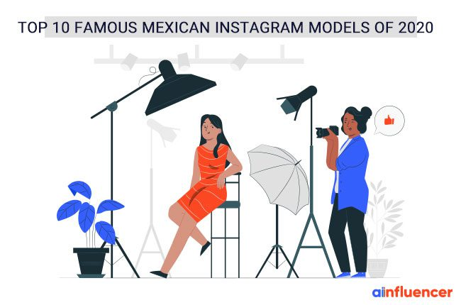 Famous Mexican Instagram Models