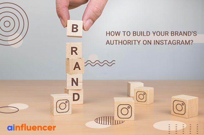 Brand's Authority on Instagram