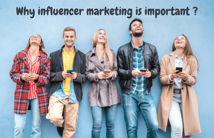 Why influencer marketing is important
