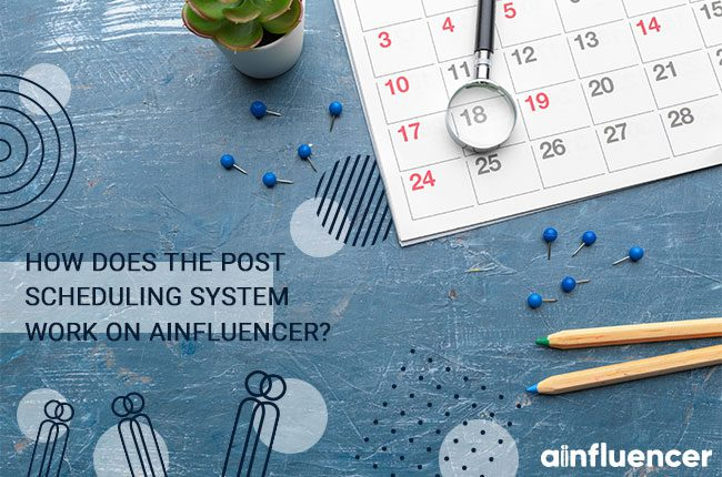 post scheduling system on Ainfluencer