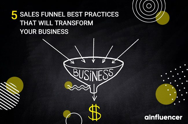 Sales Funnel Best Practices that Will Transform Your Business