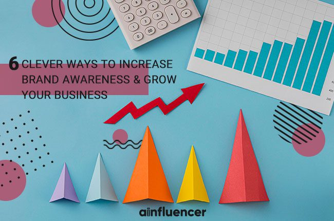 Increase Brand Awareness & Grow Your Business