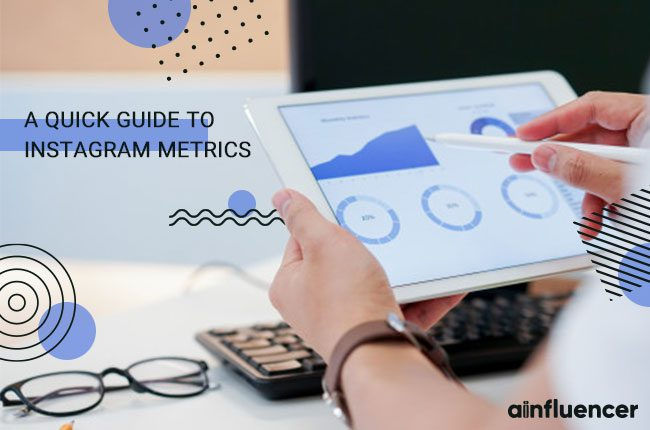 A Quick Guide to Instagram Metrics