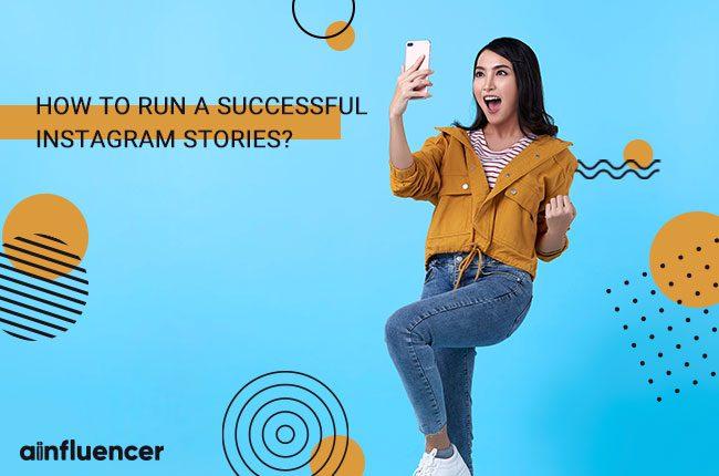 Run a Successful Instagram Stories
