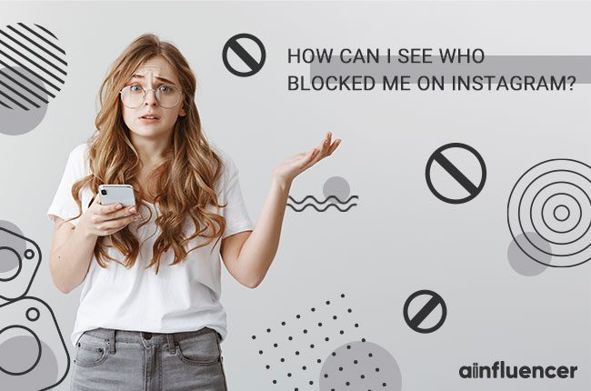How can I See Who Blocked me on Instagram