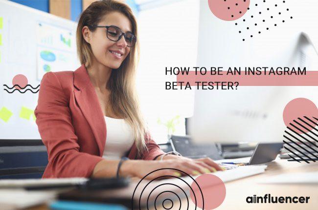 Be an Instagram Beta Tester