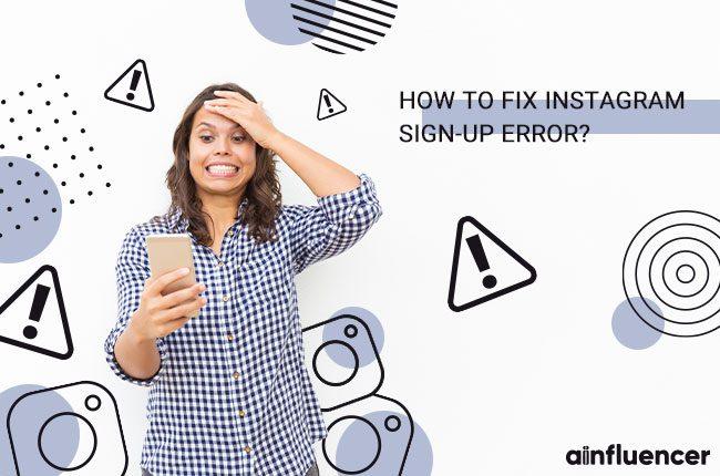 Fix Instagram Sign-Up Error