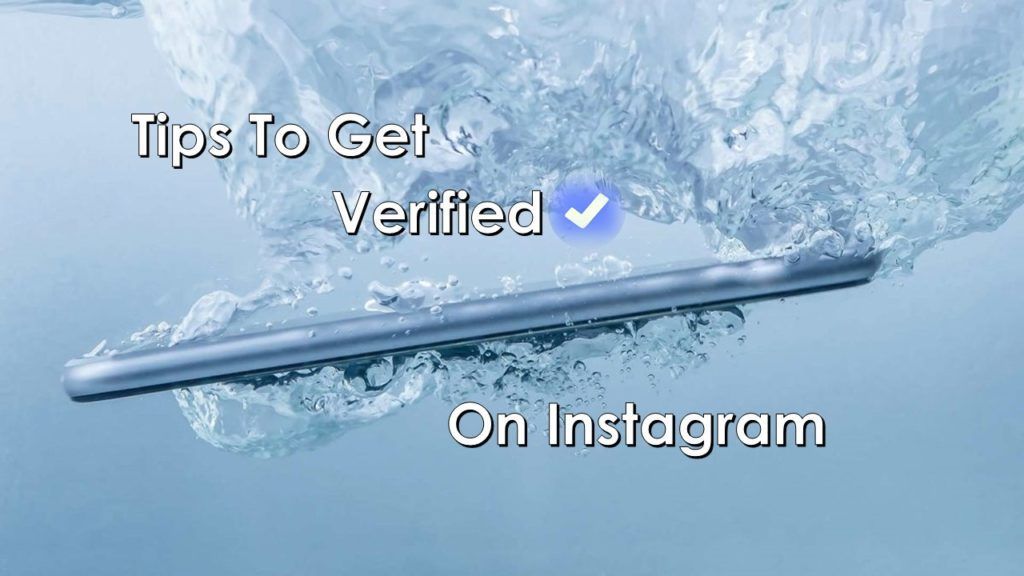 Tips to Get Verified on Instagram