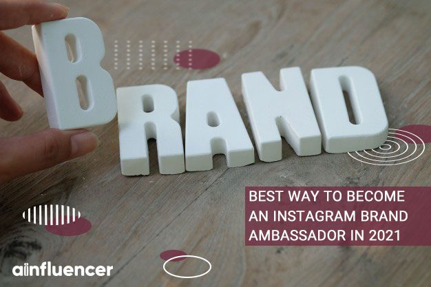 become an Instagram brand ambassador