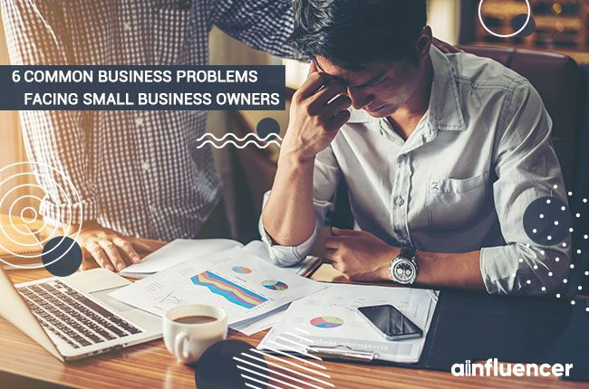 Problems facing an small business