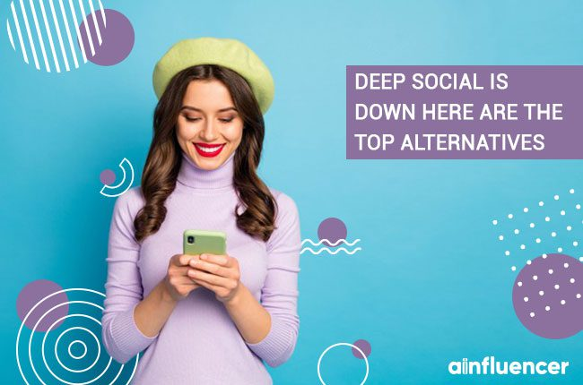 Deep-Social-is-down-Here-are-the-top-alternatives