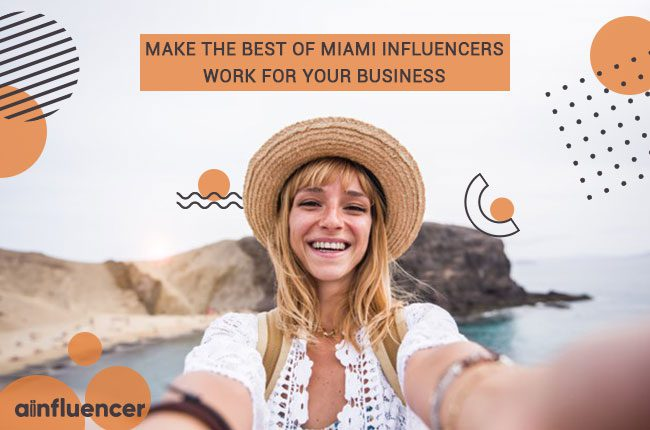 Miami Influencers