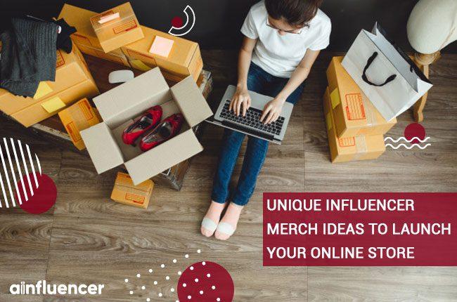 Unique Influencer Merch Ideas