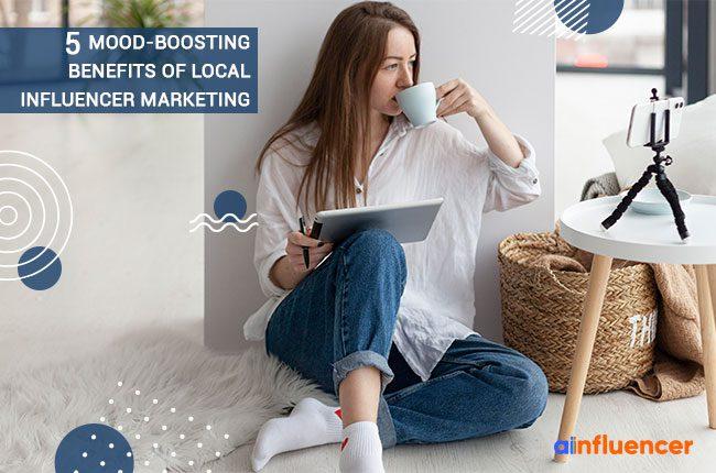 Benefits of local influencer marketing