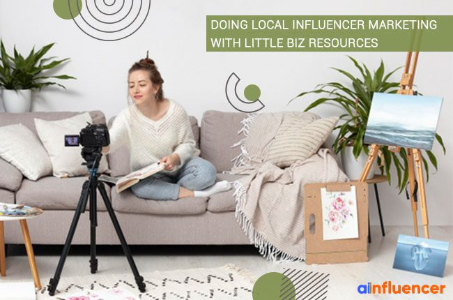 Doing local influencer marketing with little biz resources