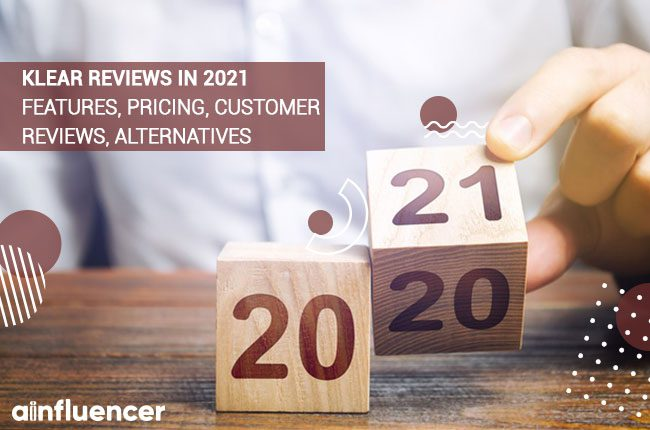Klear reviews in 2021 Features, Pricing, Customer reviews, alternatives